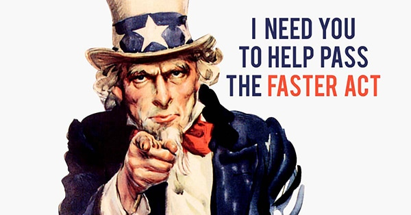 Uncle Sam -- I Need You to Pass the Faster Act